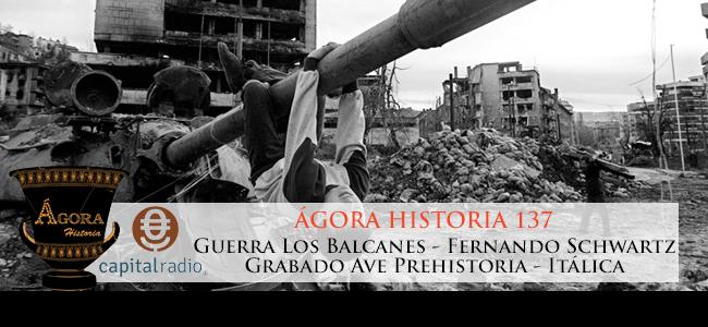 Ágora Historia 137, emitido el sábado 23 de abril de 2016 en Capital Radio.