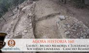 Agora Historia 160 Ciudad Íbera De Lauro – Museo Memoria Y Tolerancia – Sociedad Linneana – Cancho Roano
